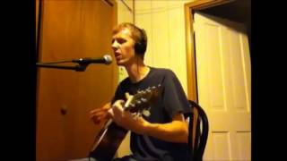 Chicken Fried (Zac Brown Band Cover) HQ