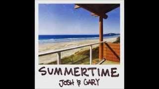Josh & Gary - Summertime (Official Audio)