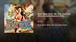 Bum Bum (feat. Mr. Vla) (Geo Da Silva & Jack Mazzoni Edit)