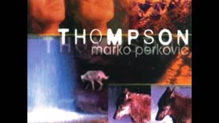 Thompson - Crne noći bijeli putevi - (Audio 1998)