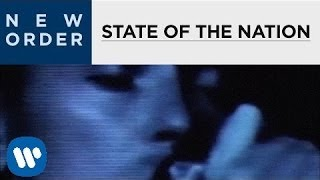 New Order - State Of The Nation [OFFICIAL MUSIC VIDEO]