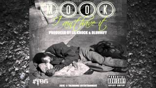 Mook - I Ain't Have It | Prod by Lil Knock & Dluhvify (Audio)