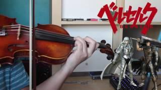 Sacrifice (Berserk 2017 OP) violin cover