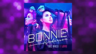 Bonnie Anderson - The Ones I Love