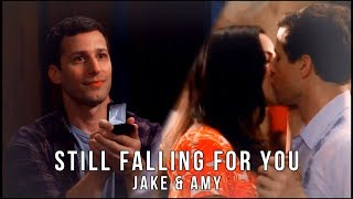 Jake & Amy || Still Falling for You.