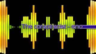 The conspiracist - enola gay