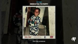Tay Sav - Heard Bout Me (Dedicated To Pappy)