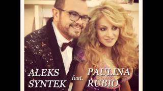 Aleks Syntek ft. Paulina Rubio INTOCABLE