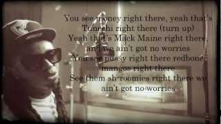 Lil Wayne - No Worries Lyrics *Dirty version*