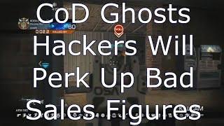 @ATVIAssist @IWEnforcers CoD Ghosts Hackers Will PERK Up Bad Sales Figures
