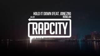 Rowlan - Hold It Down (feat. Jonezin)