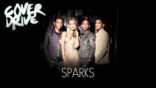 Cover Drive - Sparks (Official Audio)