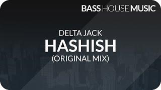 Delta Jack - Hashish