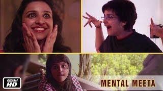 Mental Meeta (Parineeti Chopra) - Hasee Toh Phasee