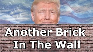 Donald Trump Sings -  Another Brick In The Wall - Pink Floyd