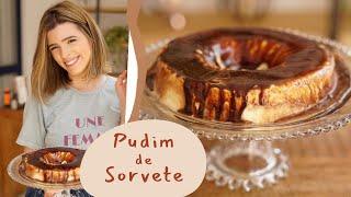 O mais delicioso PUDIM DE SORVETE! | TPM por Ju Ferraz