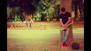 Tony Mars, Assurance Davido, Sax Vibes, Remix