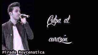 Culpa Al Corazón - Prince Royce (Letra)