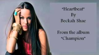 Heartbeat from Champion with lyrics by Beckah Shae