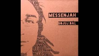 MessenJah- bojuj dál