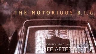 The Notorious B.I.G. - Another (feat lil Kim) Life After Death width=