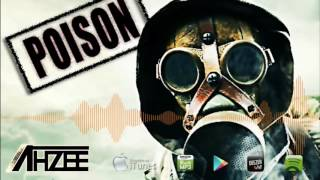 Ahzee   Poison Original Mix