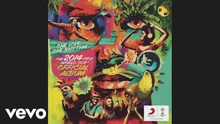 We Are One (Ole Ola) [The Official 2014 FIFA World Cup Song] (Audio)