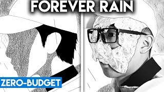 K-POP WITH ZERO BUDGET! (RM - Forever Rain)