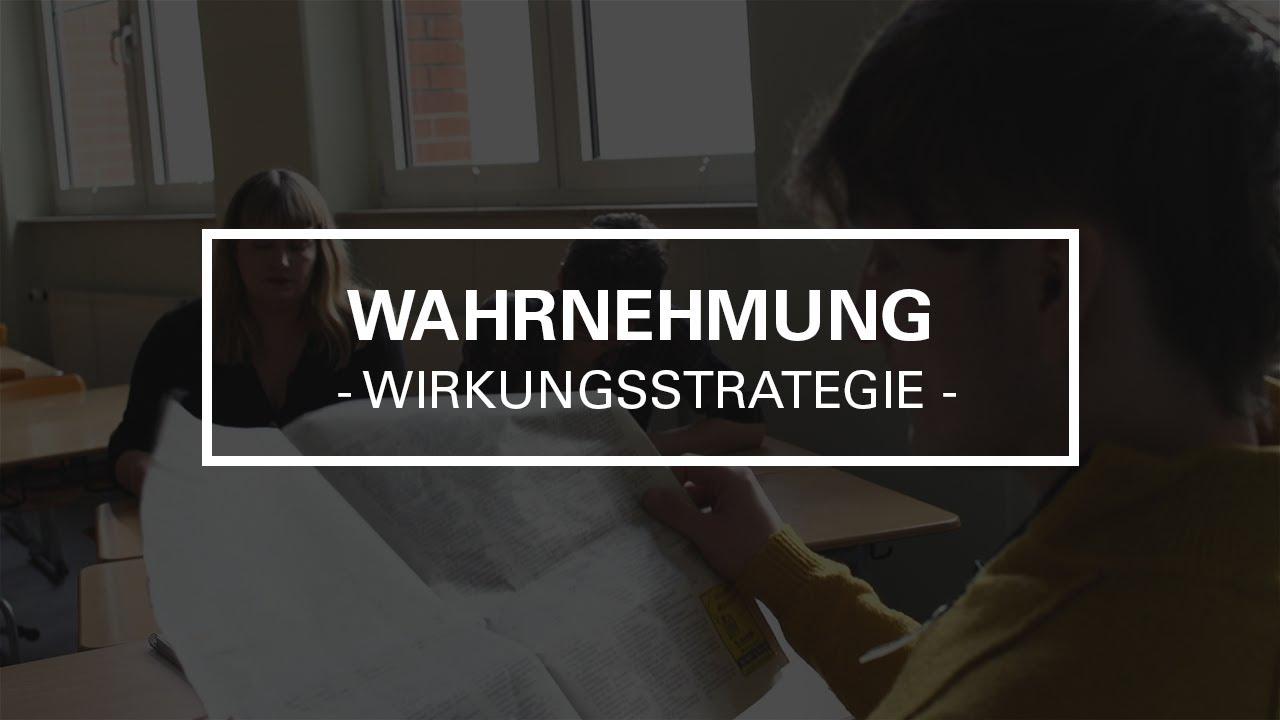 Lernvideo zu Wirkungsstrategien: Wahrnehmung