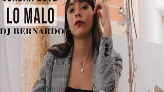 Jorda Boyd Cover Lo Malo Bachata Remix Dj Bernardo