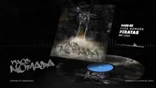 HARD GZ & L STRESS - PIRATAS / KAOS NOMADA (PROD. BAGHIRA)