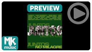 Juntos no Milagre - PREVIEW EXCLUSIVO da coletânea - Dezembro 2014
