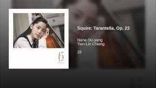 Squire: Tarantella, Op. 23