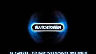 Da Tweekaz - The Past (Watchtower Test Remix)