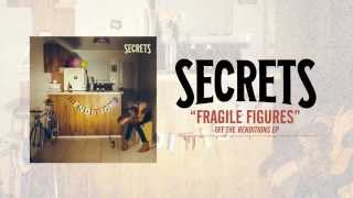 Secrets - Fragile Figures (Acoustic)