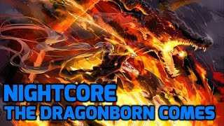 Nightcore - The Dragonborn Comes (Lyrics)