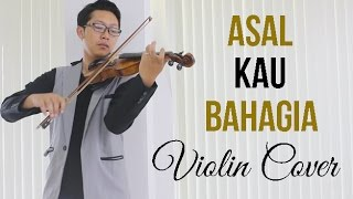 Armada - Asal Kau Bahagia (Violin Cover by Rifqi Aziz) FREE SHEET MUSIC !