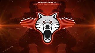 Young Sidechain & QUIX - Rat Traps (feat. Gucci Mane)