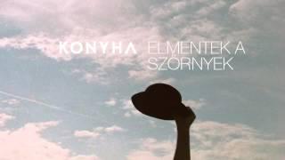 Konyha - Vegyétek el a mobilom (album verzió)