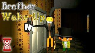 Ищу способ разбудить брата | Brother, Wake Up