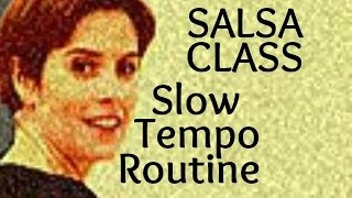 Salsa Basic Steps for beginners to slow tempo music 19/22