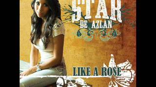 Star De Azlan ~ Like A Rose
