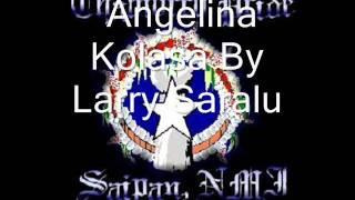 Angelina Kolasa by Larry Saralu