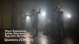 Agustín Bernasconi QUISIERA (CNCO) ft. Julian Serrano, Maxi Espindola I Live Session