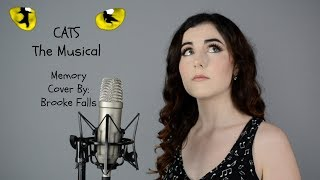 Cats The Musical - Memory | Cover By: Brooke Falls