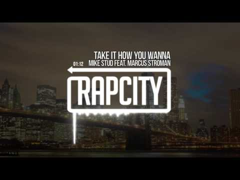Mike Stud feat. Marcus Stroman - Take It How You Wanna