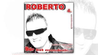 Roberto - Szabad a csókom
