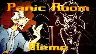 PANIC ROOM (Animation Meme)