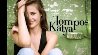 Tompos Kátya: Szerelem