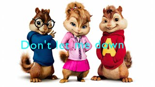 The Chainsmokers - Don't Let Me Down ft. Daya (Chipmunks Version & Lyrics) - By David